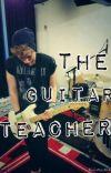 My Guitar Teacher - Luke Hemmings Fanfic cover