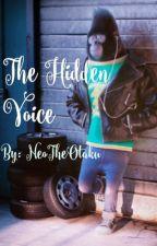 The Hidden Voice [Sing! Johnny x Mute! Reader] by NeoTheOtaku