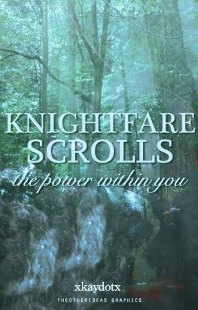 Knightfare Scrolls by xkaydotx