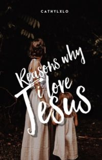 Reasons Why I Love Jesus | ✓              cover