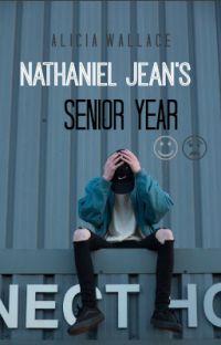 Nathaniel Jean's Senior Year  cover
