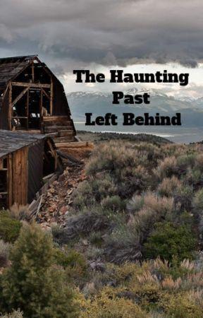 The Haunting Past Left Behind by Nisha_Prabhakar