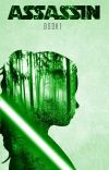 Assassin (A Star Wars Fan-Fiction) Book 1 cover