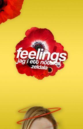 Feelings - Jag i ett nötskal? by Zeldala