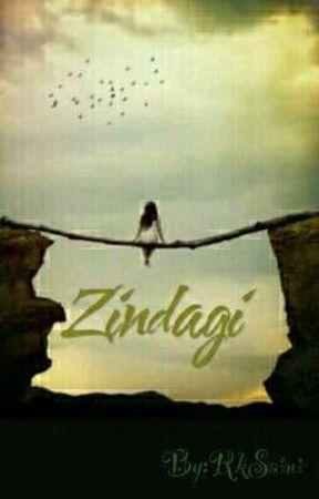 """""""Zindagi """" by RkSaini6"""
