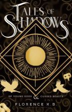 A Rain of Shadows (Demons and Shadows #1) by _onyyx_