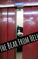 ~The Bear From Hell~ by tofumaki