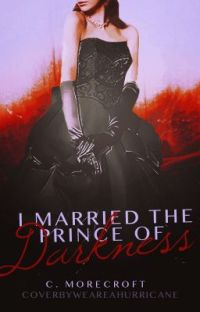 I Married The Prince Of Darkness (Winner Watty Awards 2012) cover