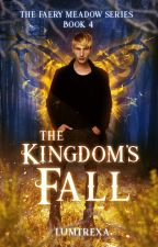 The Kingdom's Fall by lumtrexa