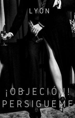 ¡Objeción! Persígueme #2 by FurstLyon