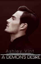 A Demon's Desire: Preview (On Hold) by AshleyV
