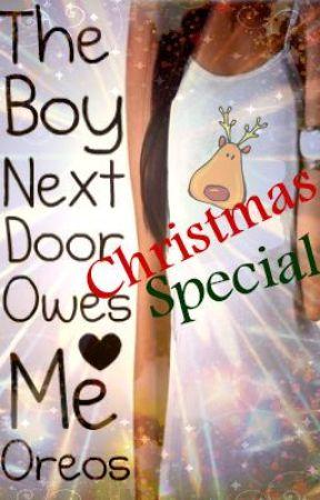 The Boy Next Door Owes Me Oreos (Christmas Special!!) by xLimewireJunkiex