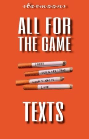 ♕ All for the Game TEXTS by starmoons