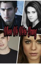 When We Were Young (Derek Hale) by Dsquared1998
