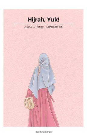 Hijrah, Yuk! (Inspirasi Hijrah) by itsaboutstories