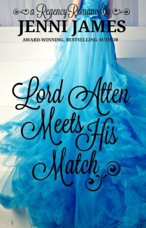 Lord Atten Meets His Match by JenniJames