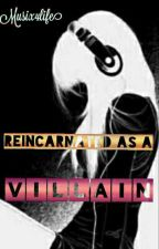 Reincarnated As A Villain by Musix4life