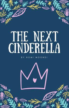The Next Cinderella by romimoondi