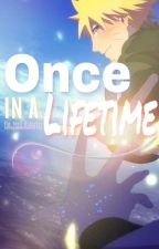 Once in a Lifetime (Naruto) by The_Pink_Disaster