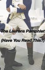 The Laurens Pamphlet (Have You Read This?) by goodmorningbootsnavi