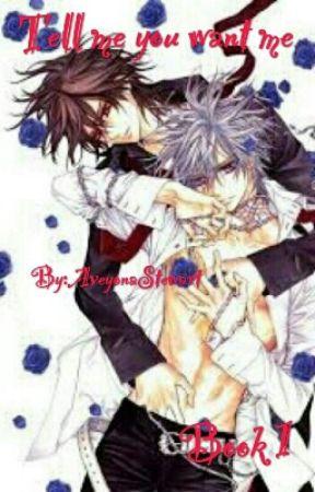 Tell Me You Want Me kaname x zero vampire knight by LazyMamaOkumura