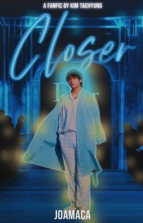 Closer ➳ V ┼ Kim Taehyung by Joamaca