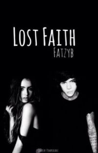Lost Faith (Harry Styles fanfiction) cover