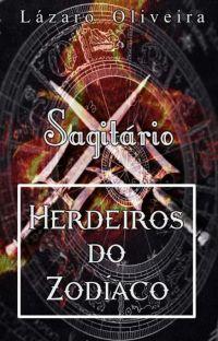 Herdeiros do Zodíaco - Sagitário cover