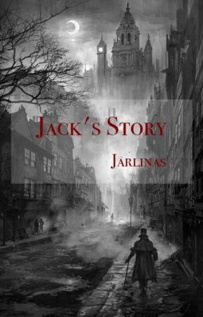 Jack's Story by jarlinas
