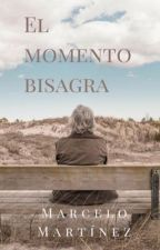 El momento bisagra by suwariwasakokiuho