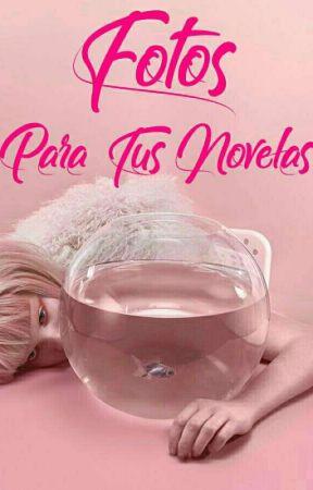 Fotos para tus novelas  by LauraFco