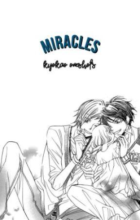 Miracles [KyoKao Oneshots] by kyokaocult