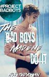 The Bad Boys Made Me Do It (TBBMMDI) cover