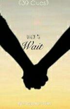 When I'll Wait ••SEQUEL TO UNTIL DAWN•• by PegasusPaelen