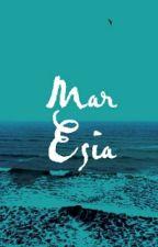 Mar Esia  by BluemayBlue