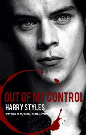 OUT OF MY CONTROL by TelmaOliveira