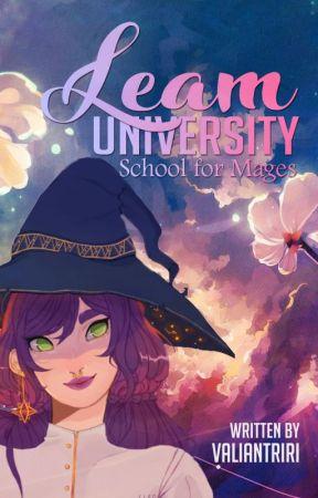 Leam University : School for Mages   REVISING by valiantriri