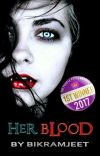 Her Blood (#Wattys2018) cover