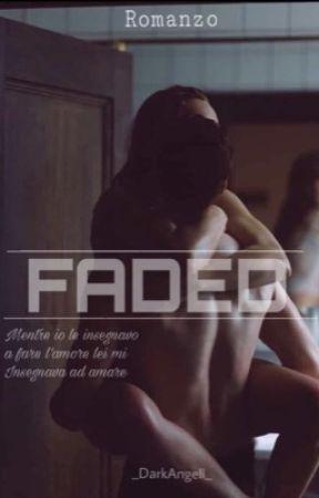Faded by _DarkAngell_