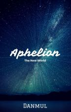 Aphelion [The New World] by Danmul