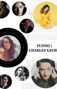 FLYING | CHARLES XAVIER cover