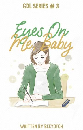Eyes On Me, Baby by beeyotch