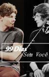 99 Dias Sem você. cover