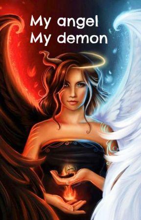 My angel, my demon by Bookwrmbbg