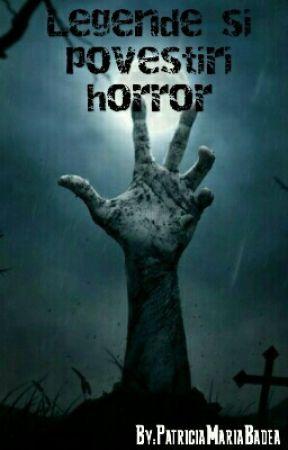 Legende si povestiri horror by _HyeAh_