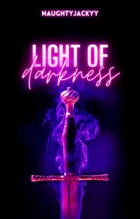 Light of Darkness  by naughtyjackyy