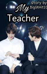 Мой учитель by BigGKHit20
