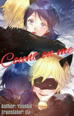 Đọc truyện [Translated Fanfiction] Count on me - Luôn bên em.