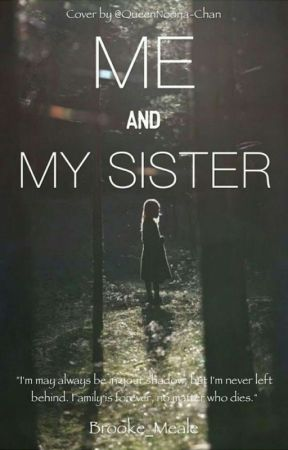 Me And My Sister by brooke04black