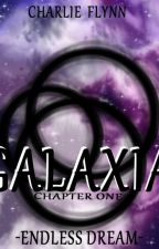 Galaxia: Endless Dream by AenigmaApocalypse